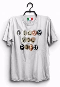 MAGLIETTA MADE IN ITALY IDEA REGALO PER LA FESTA DEL PAPA': I LOVE
